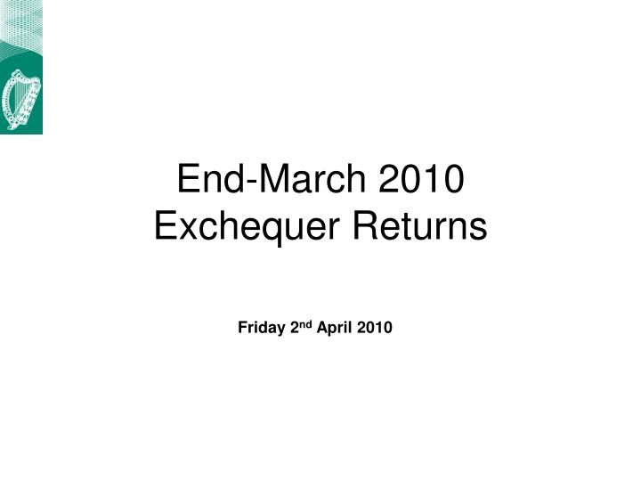 End march 2010 exchequer returns