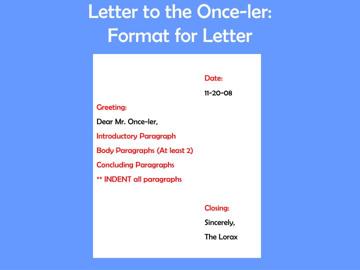 Letter to the once ler format for letter