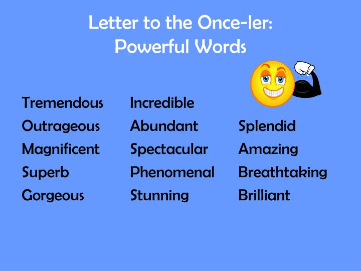 Letter to the once ler powerful words