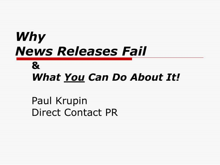 Why news releases fail
