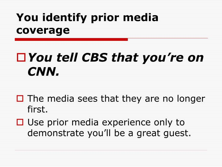 You identify prior media coverage