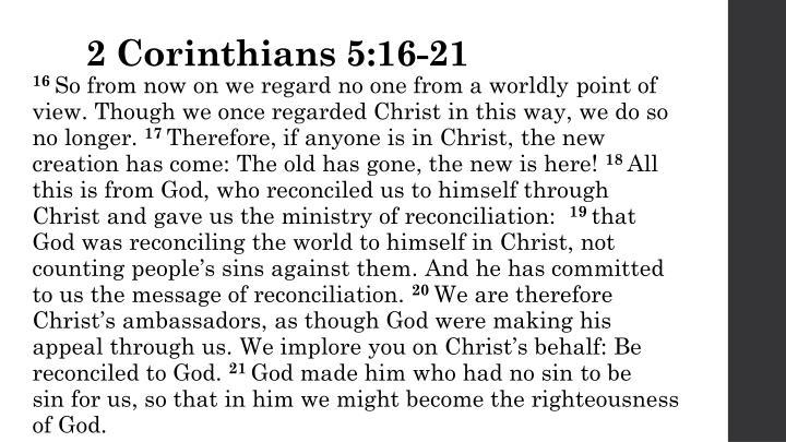 2 Corinthians 5:16-21