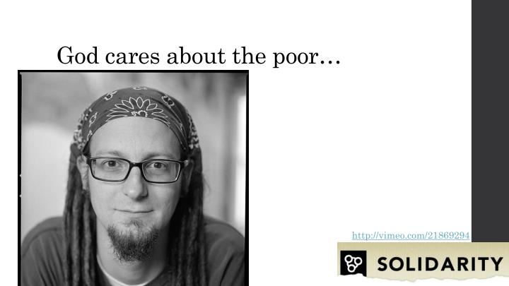 God cares about the poor…
