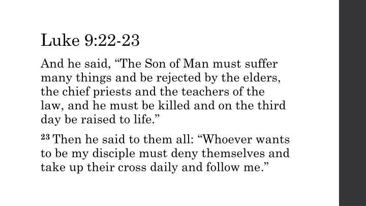 Luke 9:22-23