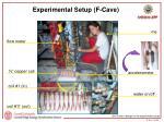 experimental setup f cave
