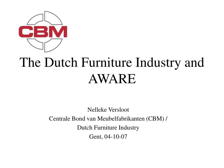the dutch furniture industry and aware