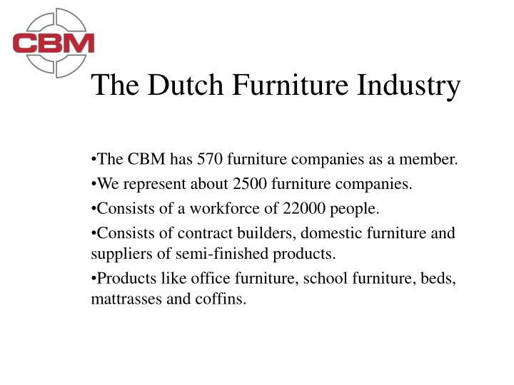 The Dutch Furniture Industry