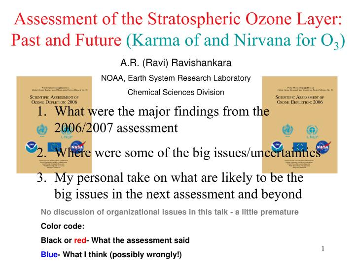 Assessment of the Stratospheric Ozone Layer: