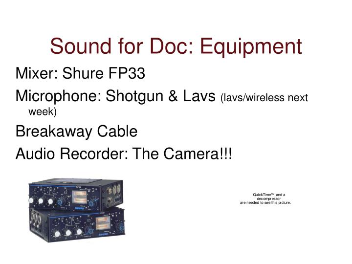 Sound for Doc: Equipment