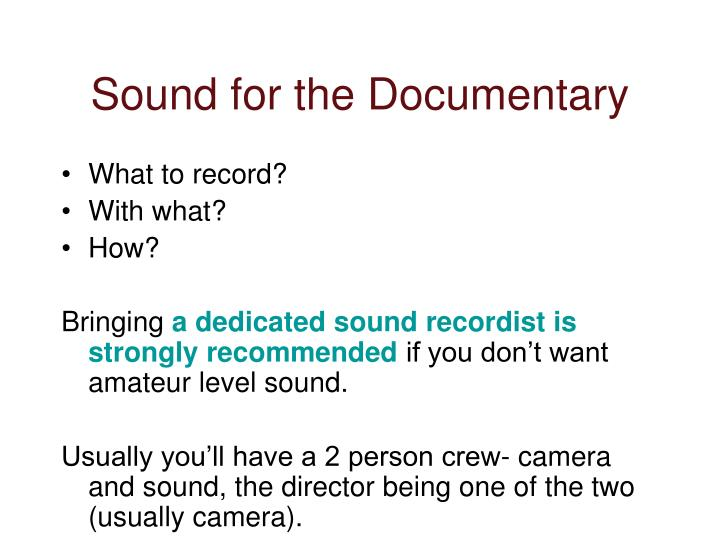 Sound for the Documentary