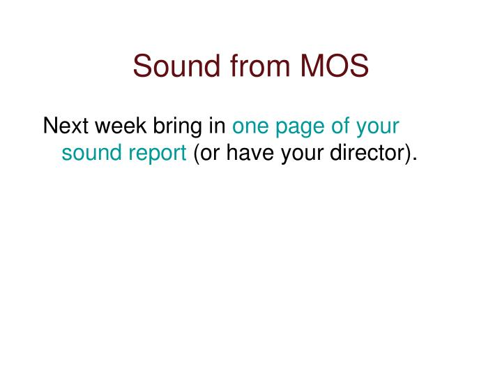 Sound from MOS