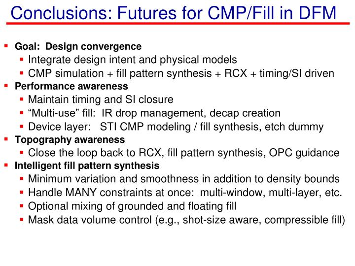 Conclusions: Futures for CMP/Fill in DFM