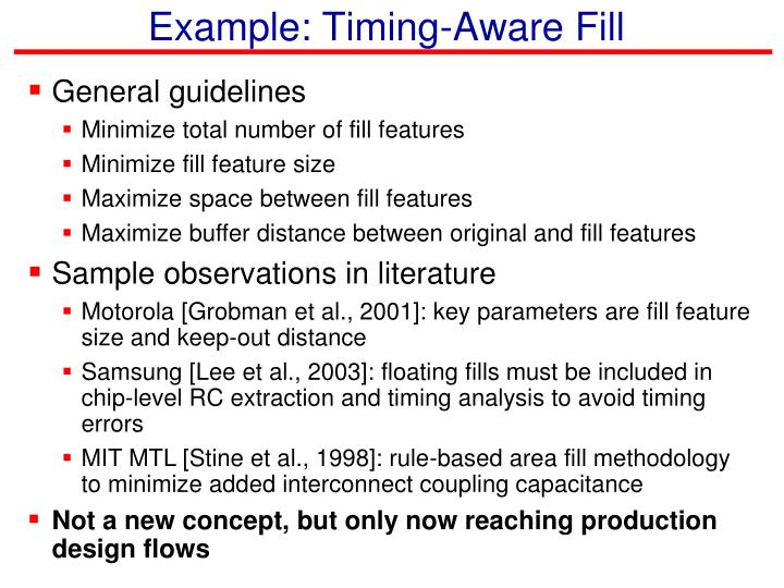 Example: Timing-Aware Fill