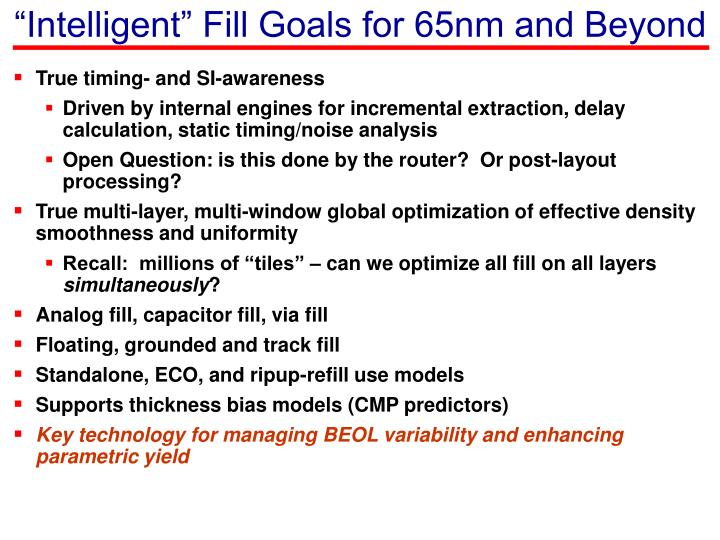 """Intelligent"" Fill Goals for 65nm and Beyond"