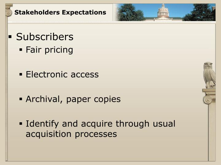 Stakeholders Expectations