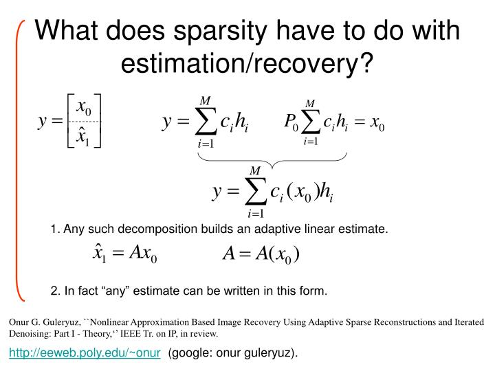 1. Any such decomposition builds an adaptive linear estimate.
