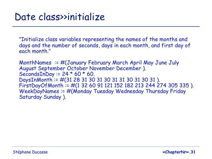 Date class>>initialize