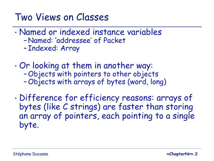 Two Views on Classes
