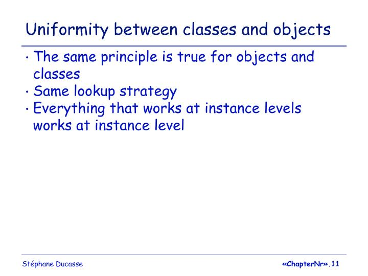 Uniformity between classes and objects