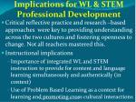 implications for wl stem professional development