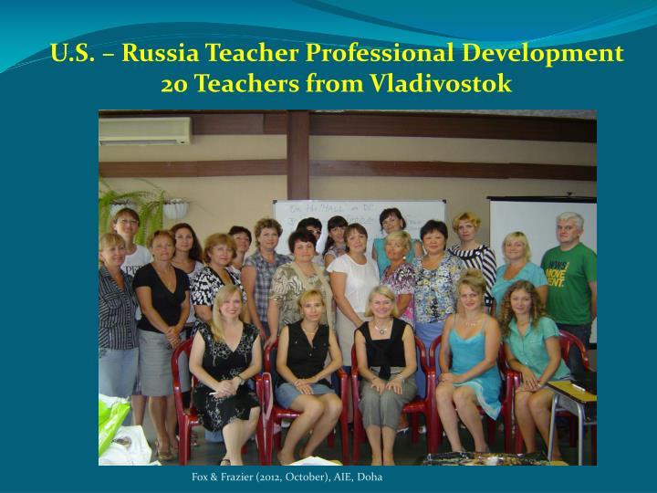 U.S. – Russia Teacher Professional Development