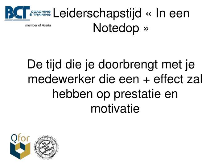 Leiderschapstijd «In een Notedop»