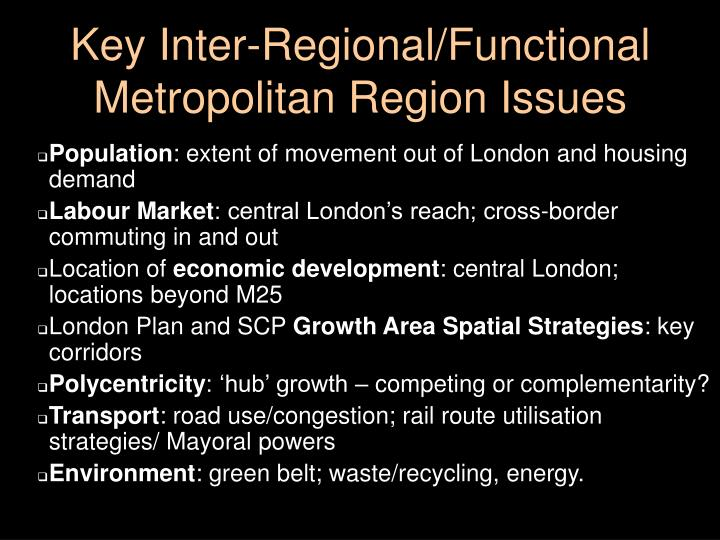 Key Inter-Regional/Functional Metropolitan Region Issues