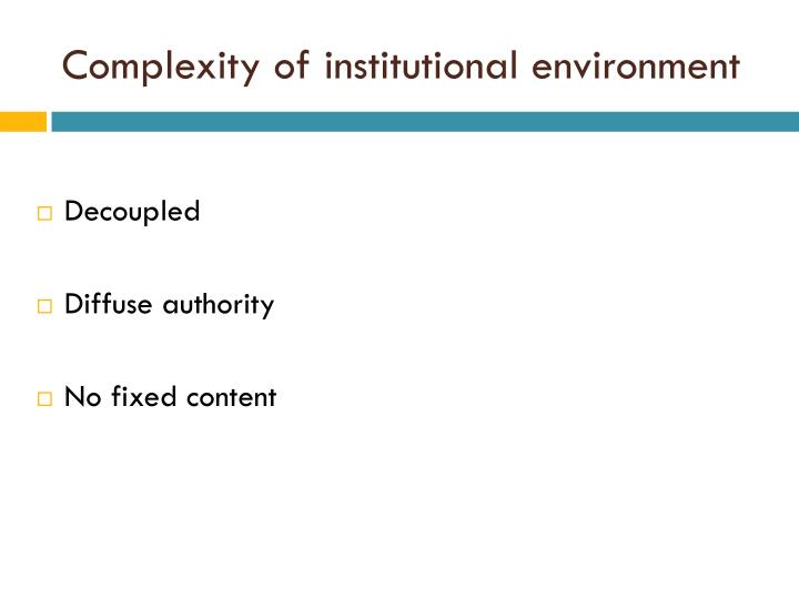 Complexity of institutional environment