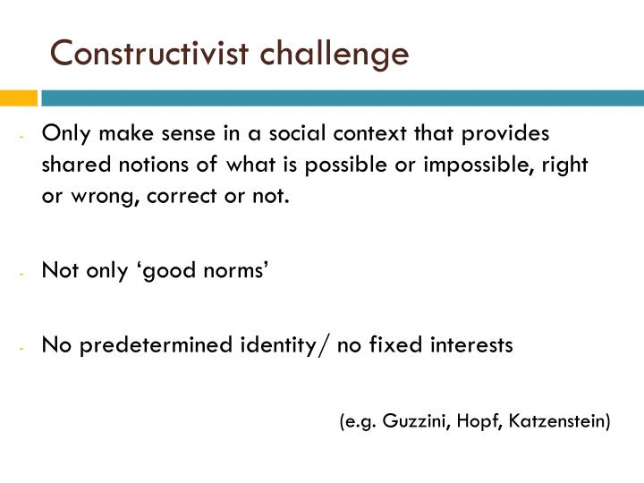 Constructivist challenge