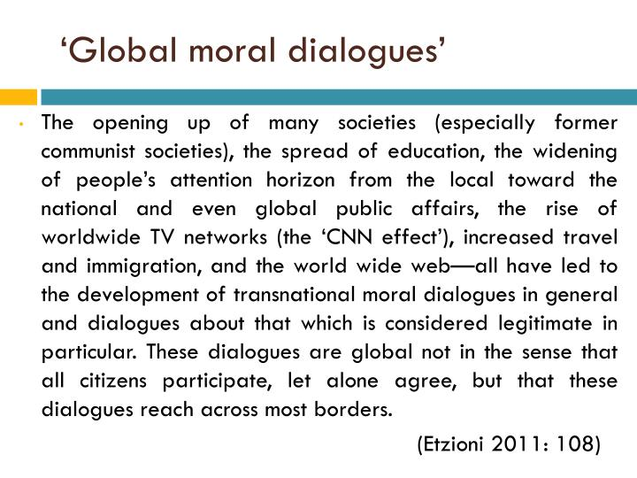 'Global moral dialogues'