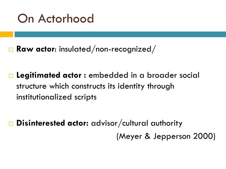 On Actorhood
