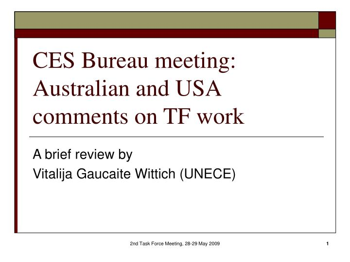 ces bureau meeting australian and usa comments on tf work