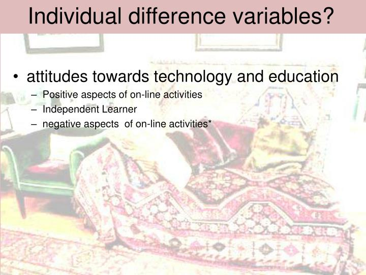 Individual difference variables?