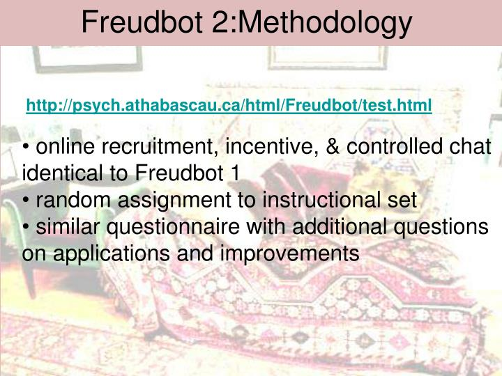 Freudbot 2:Methodology
