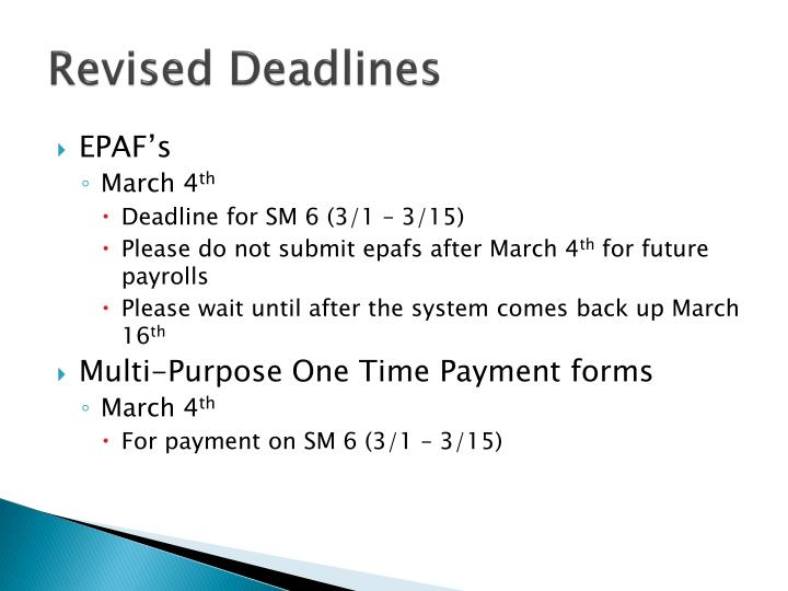 Revised Deadlines