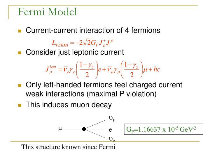 Fermi Model