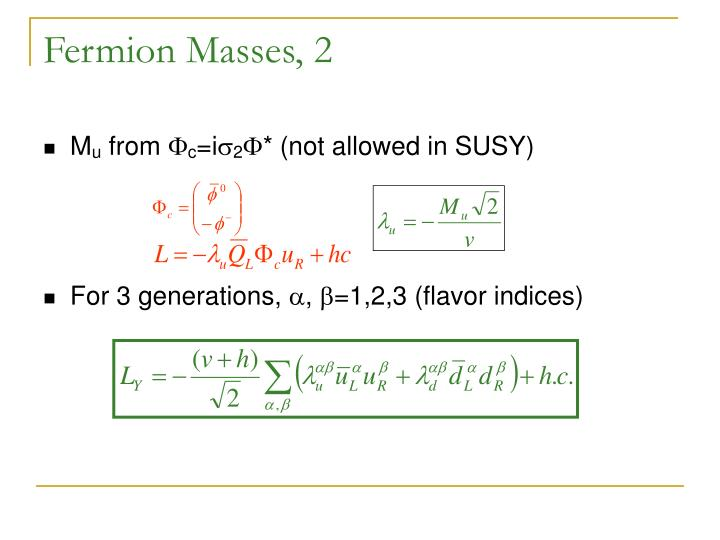 Fermion Masses, 2