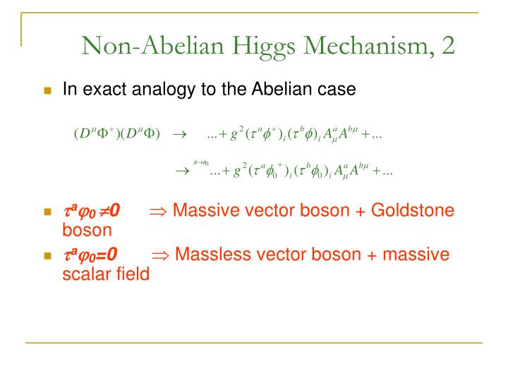 Non-Abelian Higgs Mechanism, 2
