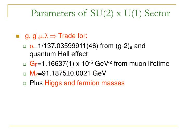 Parameters of SU(2) x U(1) Sector