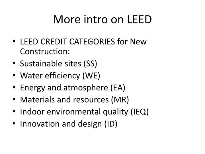 More intro on LEED