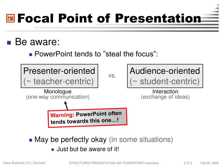 Focal Point of Presentation