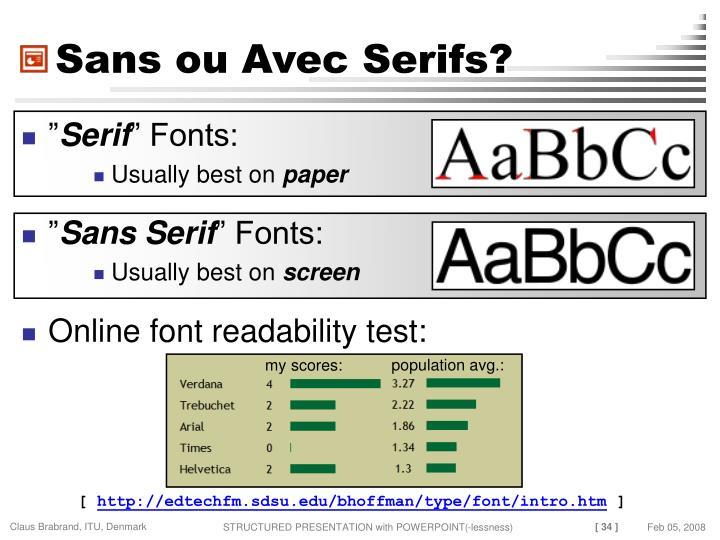 Sans ou Avec Serifs?