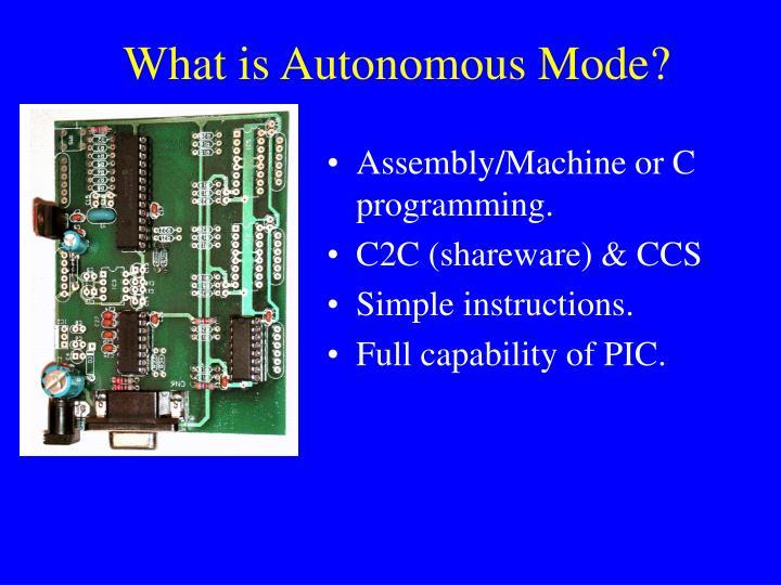 What is Autonomous Mode?