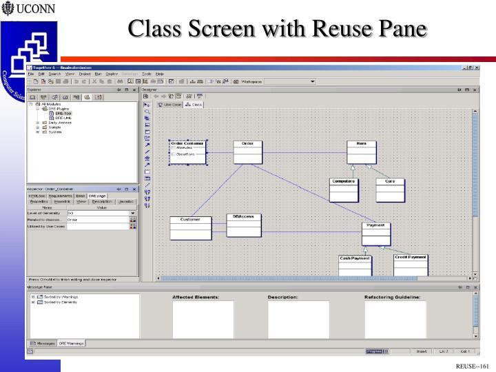 Class Screen with Reuse Pane