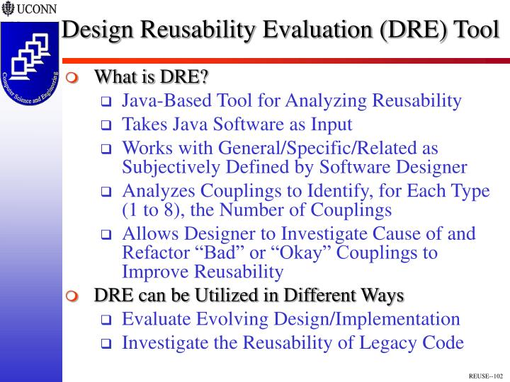 Design Reusability Evaluation (DRE) Tool