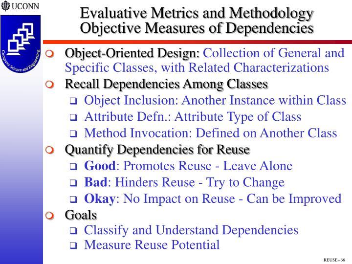 Evaluative Metrics and Methodology