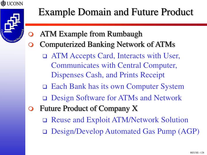 Example Domain and Future Product