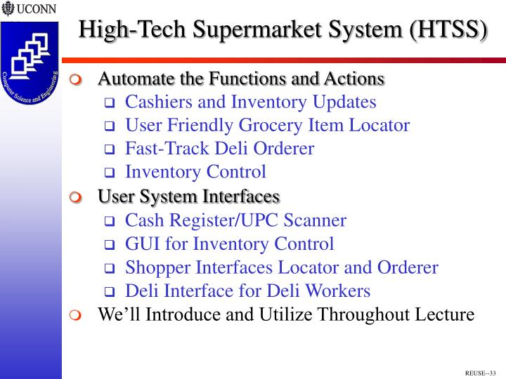 High-Tech Supermarket System (HTSS)
