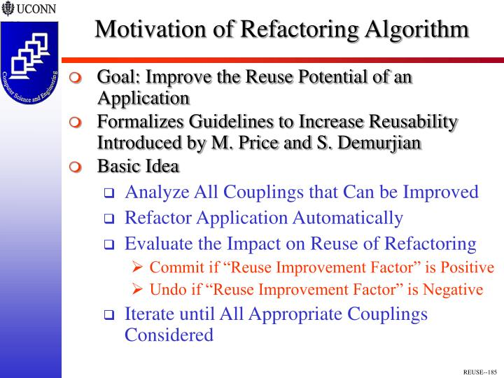 Motivation of Refactoring Algorithm
