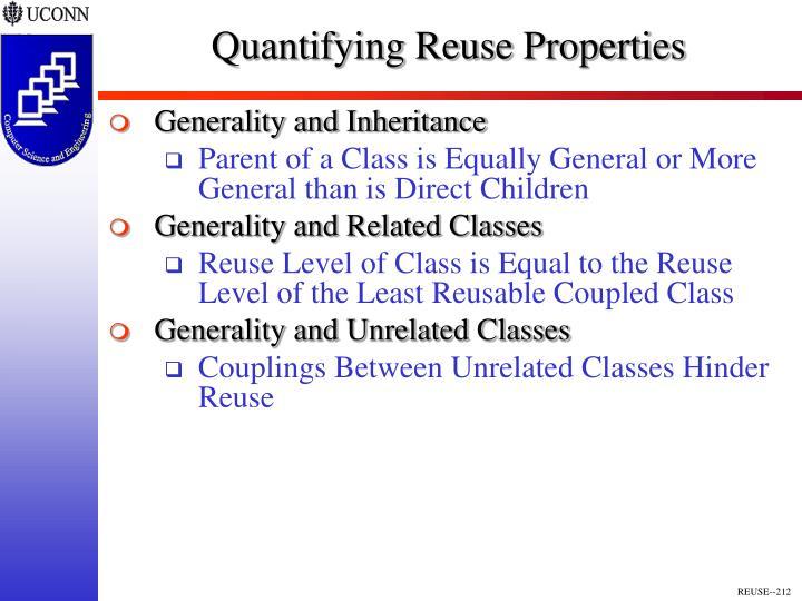 Quantifying Reuse Properties